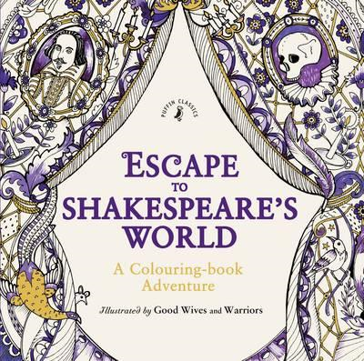 Escape to Shakespeare's World: A Colouring Book Adventure (BOK)