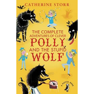 Complete Adventures of Clever Polly and the Stupid Wolf (BOK)