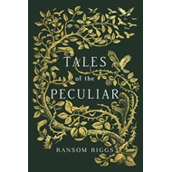 Tales of the Peculiar (BOK)