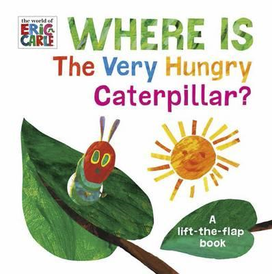Where is the Very Hungry Caterpillar? (BOK)