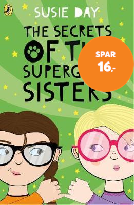 The Secrets of the Superglue Sisters (BOK)