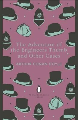 Adventure of the Engineer's Thumb and Other Cases (BOK)
