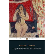 Lady Macbeth of Mtsensk And Other Stories (BOK)