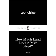 How Much Land Does A Man Need? (BOK)