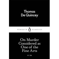 On Murder Considered as One of the Fine Arts (BOK)