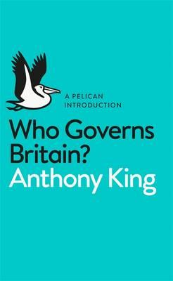 Who Governs Britain? (BOK)