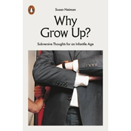 Why Grow Up? (BOK)