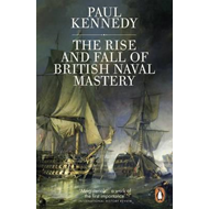 Rise And Fall of British Naval Mastery (BOK)