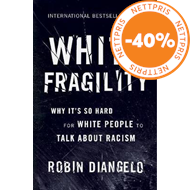 Produktbilde for White Fragility - Why It's So Hard for White People to Talk About Racism (BOK)