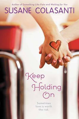 Keep Holding On (BOK)