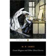 Count Magnus and Other Ghost Stories (BOK)