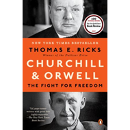 Churchill & Orwell - the fight for freedom (BOK)