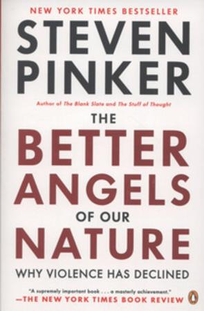The better angels of our nature - why violence has declined (BOK)