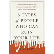 5 Types of People Who Can Ruin Your Life (BOK)
