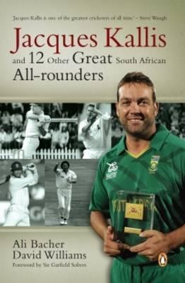 Jacques Kallis and 12 Other Great South African All-Rounders (BOK)
