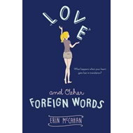 Love and Other Foreign Words (BOK)