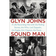 Produktbilde for Sound Man - A Life Recording Hits with the Rolling Stones, The Who, Led Zeppelin, The Eagles, Eric C (BOK)