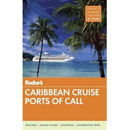 Fodor's Caribbean Cruise Ports Of Call (BOK)