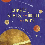 Comets, Stars, the Moon, and Mars (BOK)