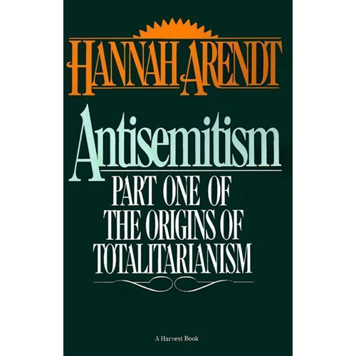 Antisemitism Part One Of The Origins Of (BOK)