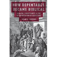 How Repentance Became Biblical (BOK)