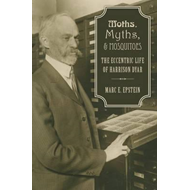 Moths, Myths, and Mosquitoes (BOK)