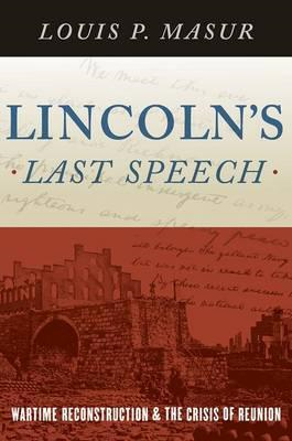 Lincoln's Last Speech (BOK)