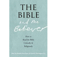 Bible and the Believer (BOK)
