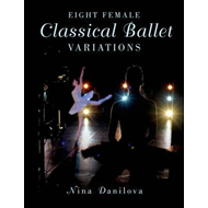 Eight Female Classical Ballet Variations (BOK)