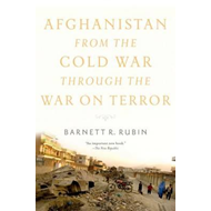 Afghanistan from the Cold War through the War on Terror (BOK)