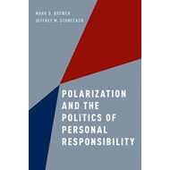 Polarization and the Politics of Personal Responsibility (BOK)