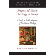 Augustine's Early Theology of Image (BOK)