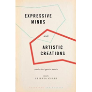 Expressive Minds and Artistic Creations (BOK)