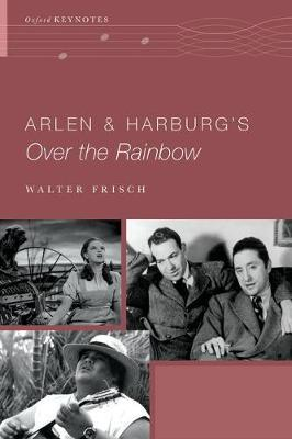 Arlen and Harburg's Over the Rainbow (BOK)