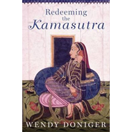 Redeeming the Kamasutra (BOK)