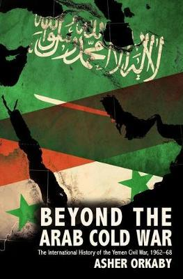 Beyond the Arab Cold War (BOK)