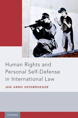 Human Rights and Personal Self-Defense in International Law (BOK)