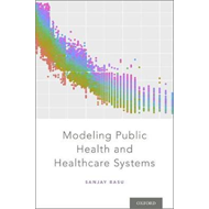 Modeling Public Health and Healthcare Systems (BOK)