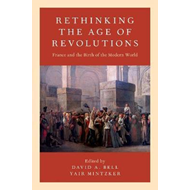 Rethinking the Age of Revolutions (BOK)