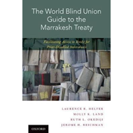 World Blind Union Guide to the Marrakesh Treaty (BOK)