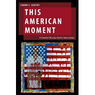 This American Moment (BOK)