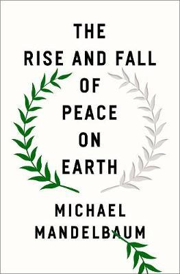 Rise and Fall of Peace on Earth (BOK)