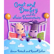 Goat and Donkey and the Noise Downstairs (BOK)