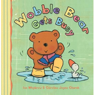 Wobble Bear Gets Busy (BOK)