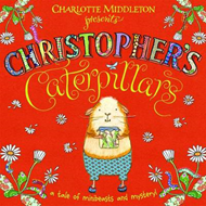 Christopher's Caterpillars (BOK)