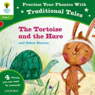 Oxford Reading Tree: Level 2: Traditional Tales Phonics The (BOK)