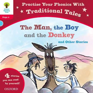 Oxford Reading Tree: Level 4: Traditional Tales Phonics The (BOK)