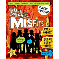 Charlie Merrick's Misfits in I'm a Nobody, Get Me Out of Her (BOK)