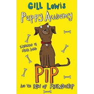 Puppy Academy: Pip and the Paw of Friendship (BOK)