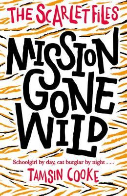 Scarlet Files: Mission Gone Wild (BOK)